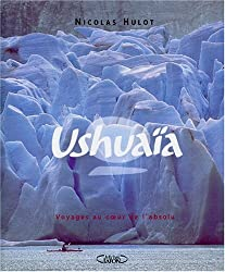 Ushuaia, tome 2