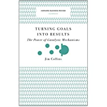 Turning Goals into Results (Harvard Business Review Classics)