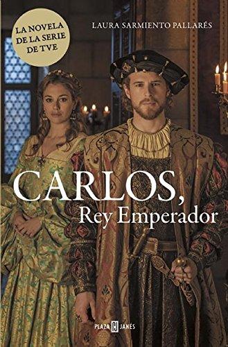 Carlos, Rey Emperador / Charles, Emperor King por Laura Sarmiento