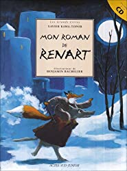 Mon roman de Renart (1CD audio)