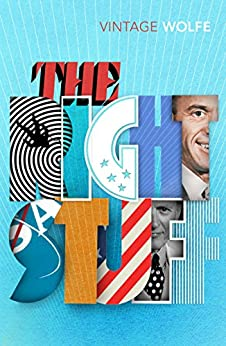 The Right Stuff (Vintage Classics) by [Wolfe, Tom]