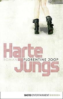 Harte Jungs: Roman (Eichborn digital ebook)