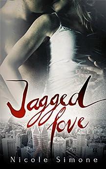 Jagged Love by [Simone, Nicole]