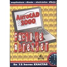 AutoCAD 2000 - Facil de Aprender