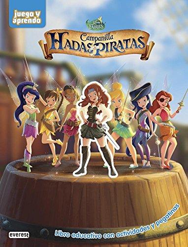 Campanilla. Hadas y piratas: Libro educativo con actividades y pegatinas (Juego y aprendo)
