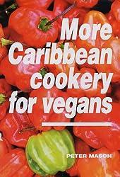 More Caribbean Cookery for Vegans