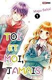 Toi et Moi, Jamais T01 (Toi et Mois, Jamais t. 1) - Format Kindle - 9782809472905 - 4,49 €