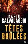 Têtes brûlées par Salvalaggio
