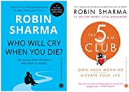 Who Will Cry When You Die? + The 5 AM Club: Own Your Morning, Elevate Your Life (Set of 2 books)