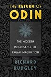 The Return of Odin: The Modern Renaissance of Pagan Imagination (English Edition)
