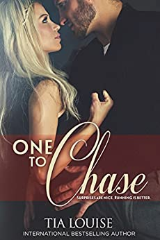 One to Chase (One to Hold) by [Louise, Tia]