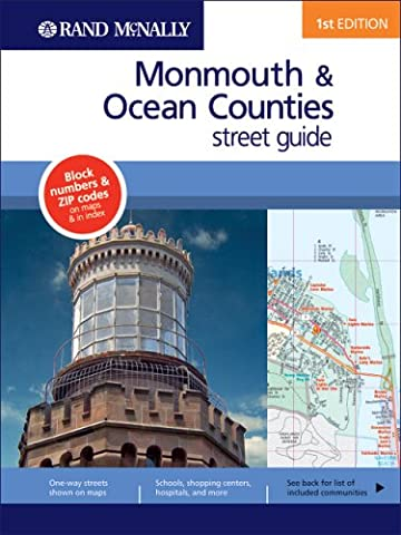 Monmouth & Ocean Counties 1st Ed (Rand McNally Monmouth/Ocean Counties (New Jersey) Street Guide)