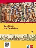 Geschichte und Geschehen 2. Ausgabe Hessen, Saarland Gymnasium: Schülerbuch mit CD-ROM Klasse 7 (G8), Klasse 8 (G9) (Geschichte und Geschehen. Sekundarstufe I)