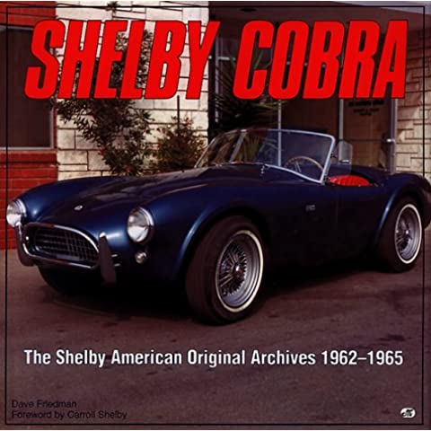 Shelby Cobra/the Shelby American Original Color Archives