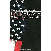 La Menace américaine