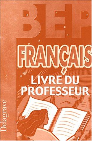 Français BEP : Livre du professeur