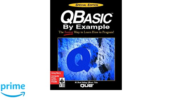 Qbasic by example special edition programming que amazon qbasic by example special edition programming que amazon greg m perry books fandeluxe Image collections