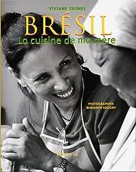Brésil : La cuisine de ma mère