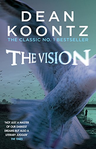 The Vision: A gripping thriller of spine-tingling suspense (English Edition)