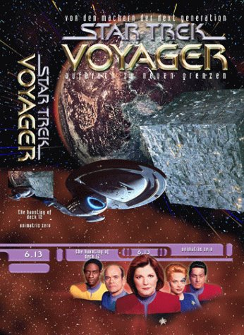 Star Trek - Voyager 6.13: Der Spuk von Deck 12/Unimatrix Zero, Teil 1 [VHS] (Deck Teilen)