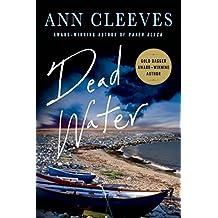 Dead Water: A Shetland Mystery (Shetland Island Mysteries) by Ann Cleeves (2015-02-17)