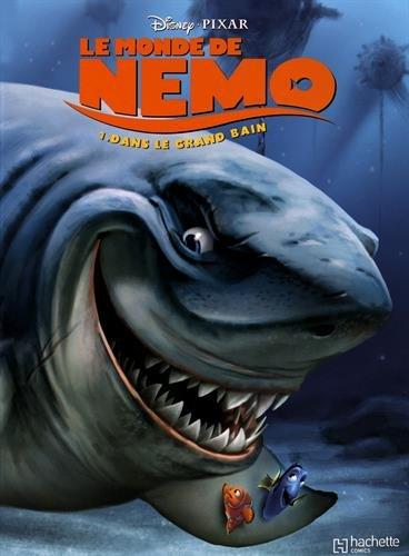 Le monde de Nemo, Tome 1 : Dans le grand bain