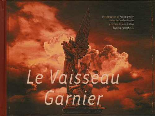 Le Vaisseau Garnier par Pascal Delcey
