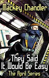 They Said it would be Easy (April Book 7)