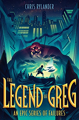 The Legend of Greg (Epic Series of Failures) por Chris Rylander