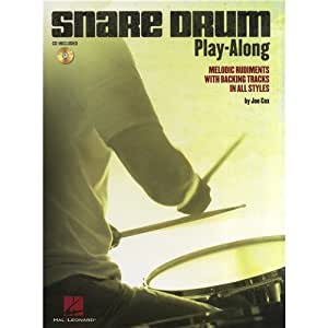 Snare Drum Play-Along: Melodic Rudiments With Backing Tracks In All Styles. Partitions, CD pour Batterie