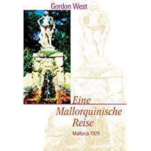 Eine mallorquinische Reise. Mallorca 1929. Reise Know-How