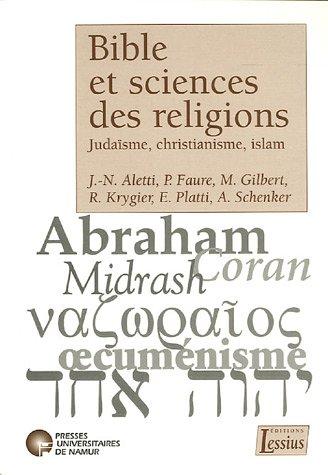 Bible et sciences des religions : Judasme, christianisme, islam