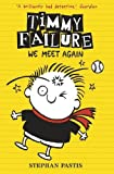 Timmy Failure (Book 3): We Meet Again