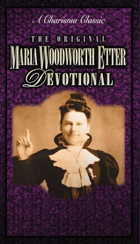 the-original-maria-woodworth-etter-devotional-charisma-classic