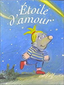 """Afficher """"Étoile d'amour"""""""