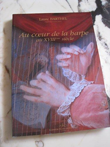 Au coeur de la harpe au XVIIIe siècle