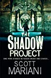 The Shadow Project (Ben Hope, Book 5) by Scott Mariani