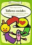Talleres sociales: Habilidades sociales, resolución de conflictos, control emocional y autoestima