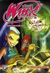 Winx Club, Tome 7 : L'école des sorcières