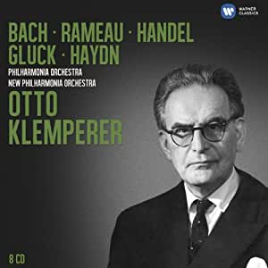 Otto Klemperer dirige Bach, Rameau, Haendel, Gluck et Haydn