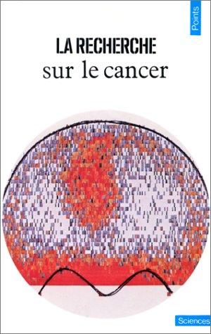 La Recherche sur le cancer
