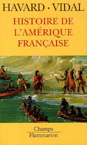 Histoire de l'Amrique franaise