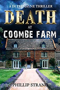 Death at Coombe Farm (DI Tremayne Thriller Series Book 4) by [Strang, Phillip]