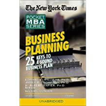 Business Planning: 25 Keys to a Sound Business Plan (New York Times Pocket MBA Series) by Edward Williams (2003-04-01)