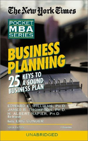 Business Planning: 25 Keys to a Sound Business Plan (New York Times Pocket MBA Series) by Edward Williams (2003-04-01) par Edward Williams;James Thompson;H. Albert Napier;Eric Conger
