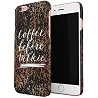 Coffee Before Talkie Hard Thin Plastic Phone Case Cover For iPhone 6 Plus & iPhone 6s Plus
