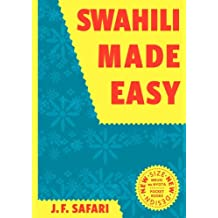 Swahili Made Easy. A Beginner's Complete Course (English Edition)