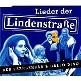 Der Fernsehbär & Hallo Dino - Lieder der Lindenstraße