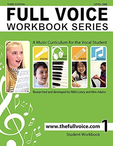 FULL VOICE WORKBOOK - Level One par Nikki Loney
