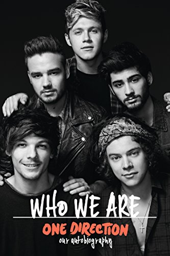 One Direction: Who We Are: Our Official Autobiography (English Edition)